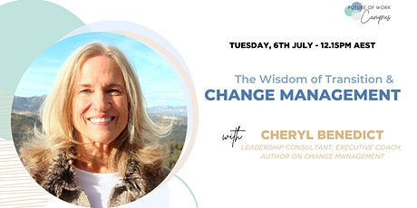 Change & Transition Management - How to navigate your career the right way tickets