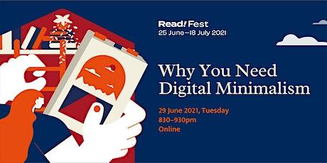 Why You Need Digital Minimalism | Read! Fest tickets