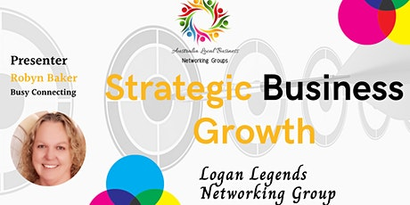 Logan Legends Networking Group - The Evolution of Business tickets