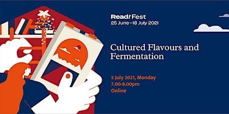 Cultured Flavours and Fermentation| Read! Fest tickets