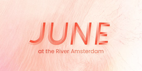 Sundays at the River Amsterdam - June tickets