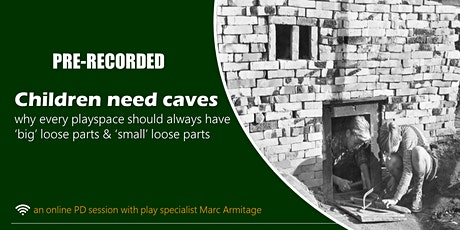Children Need Caves ONLINE ONDEMAND tickets
