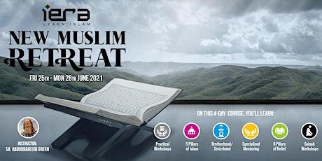 New Muslim Retreat [Learn Islam] tickets