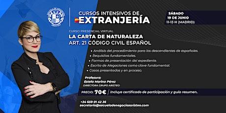 Curso Presencial Virtual:  Carta de naturaleza en España. ingressos