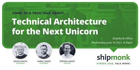 Technical Architecture for the Next Unicorn - Stress Less, Talk More tickets