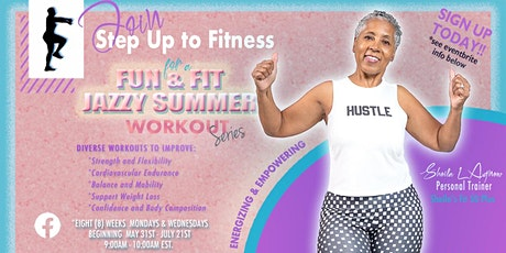 Fun and Fit Jazzy Summer Workout Series tickets