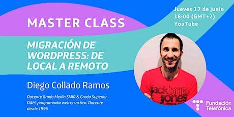 "MasterClass ""Migración de WordPress: de local a remoto"" entradas"