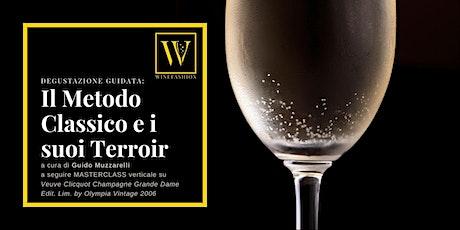 Degustazione guidata: Il Metodo Classico e i suoi Terroir biglietti