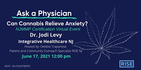 Ask a Physician, Can Cannabis Relieve Anxiety? tickets