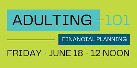 Adulting 101: Financial Planning tickets