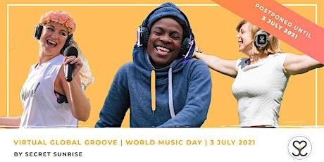 World Music Day | Secret Sunrise Virtual Global Groove tickets