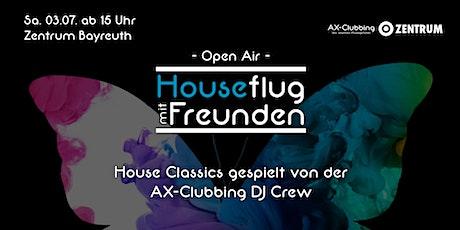 Houseflug mit Freunden - Open Air tickets