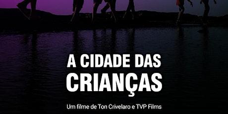 FILME CIDADE DAS CRIANÇAS ingressos