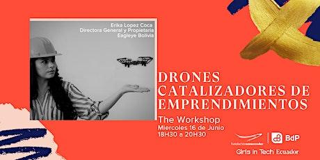 Taller Drones Catalizador de Emprendimientos entradas