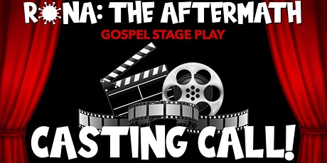 RONA: The Aftermath [ENCORE]   CASTING CALL (COVID_Safe Auditions) tickets