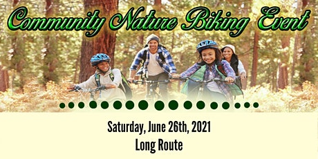 Community Nature Biking Event - Long Route tickets