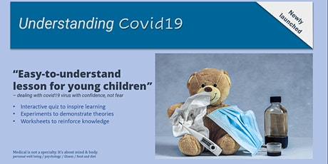 Understanding covid19 - from the perspective of a child in a scientific way tickets