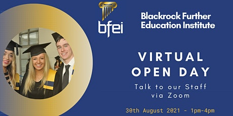 Virtual Open Day (30th Aug) - Blackrock Further Education Institute (BFEI) tickets