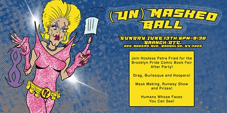 (Un)Masked  Ball! Brooklyn Pride Comic Book Fair After Party tickets