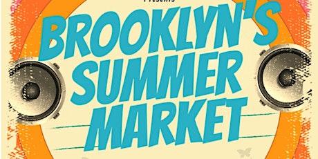 Brooklyn Summer Market | Opening Day tickets