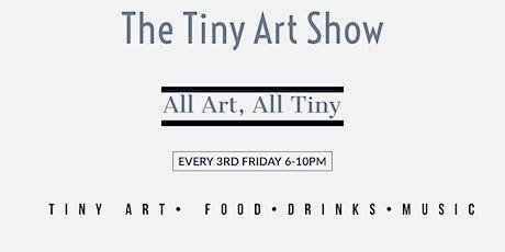 Tiny Art Show tickets