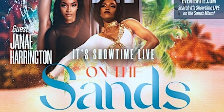 Its Showtime LIVE on the Sands Miami tickets