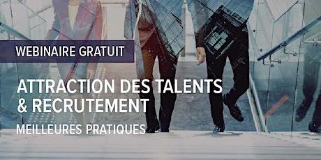 Webinaire: Attraction des talents & Recrutement : meilleures pratiques billets