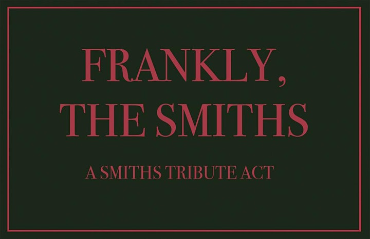 Frankly, The Smiths . Beat Generator live  - Dundee , Friday 3rd September. image