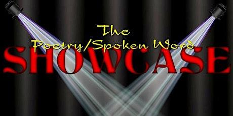Poetry/Spoken Word SHOWCASE tickets