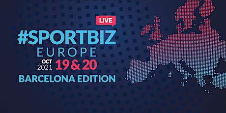 SPORTBIZ EUROPE 2021 - Barcelona Edition entradas