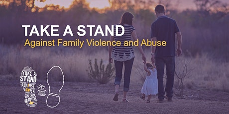 TAKE A STAND Against Family Violence and Abuse tickets
