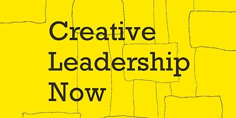 Approaching Creative Leadership Now boletos