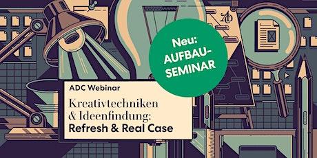 "AUFBAUSEMINAR ""Kreativtechniken & Ideenfindung: Refresh & Real Case"" Tickets"