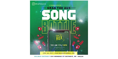 Grab The Aux (Song Battle LIVE) tickets