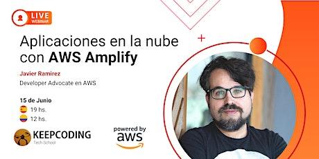 Webinar: Aplicaciones en la nube con AWS Amplify entradas
