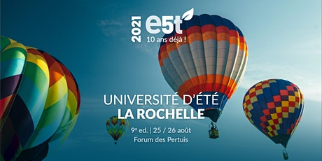 Université d'Été E5T− La Rochelle billets