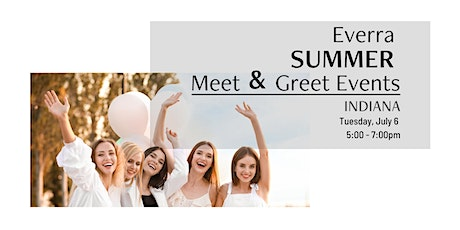 Indiana - Everra Meet and Greet tickets