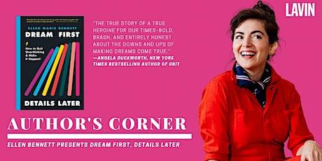 Author's Corner X Ellen Bennett: Dream First, Details Later tickets