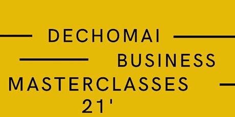 Dechomai Business Masterclasses tickets