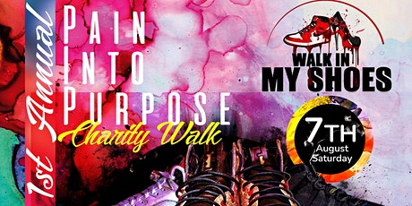 Pain Into Purpose Charity Walk | First Annual tickets