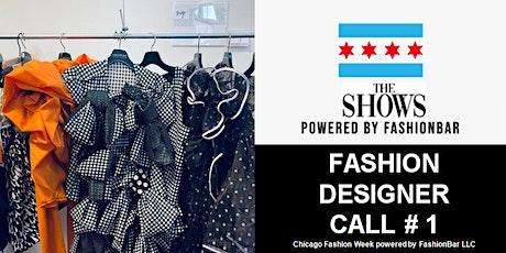 Fashion Designer Call # 1 for Chicago Fashion Week Powered by FashionBar tickets