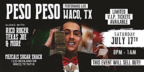 Peso Peso in Waco Tx tickets