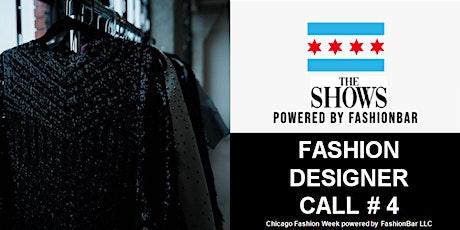 Fashion Designer Call # 4 for Chicago Fashion Week Powered by FashionBar tickets