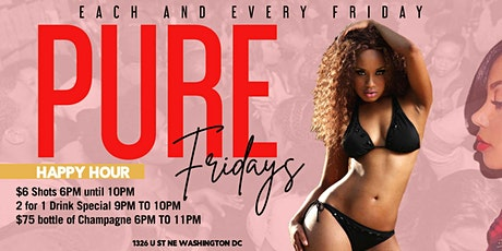 Pure Fridays  Happy Hour &  Evening Party   2 For 1 Drink Special tickets