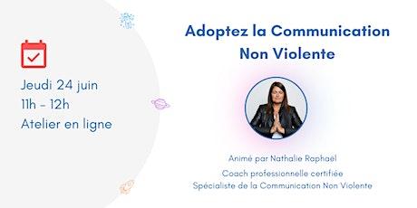 Adoptez la Communication Non Violente billets
