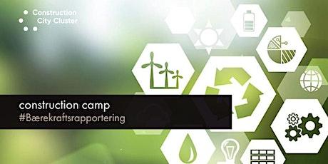 Construction Camp #Bærekraftsrapportering tickets