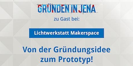 Zu Gast bei: Lichtwerkstatt Makerspace Tickets