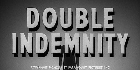 "Exhibición de Película ""Double Indemnity ""(1944) entradas"