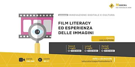 Film Literacy ed esperienza delle immagini biglietti