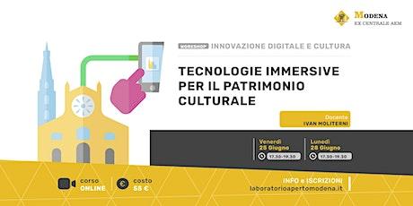 Tecnologie immersive per il patrimonio culturale biglietti